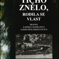 Jaroslav Hojdar: Ticho znělo - rodila se vlast
